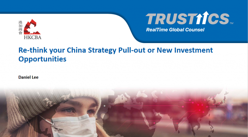 Re-think your China Strategy Pull-out or New Investment Opportunities?